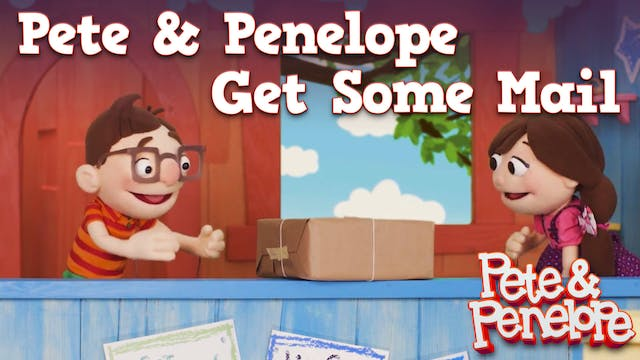 Pete and Penelope Get Some Mail