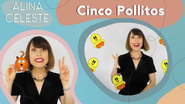 Cinco Pollitos - Alina Celeste Cancio...