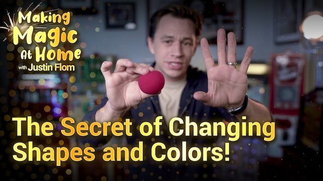 The Secret of Changing Shapes and Colors!