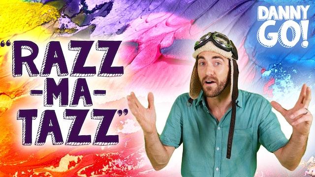 RazzMaTazz Music Video