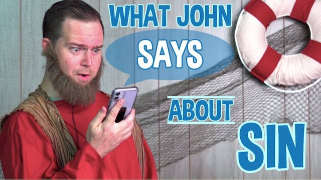 Episode 2: What John Says About Sin |...