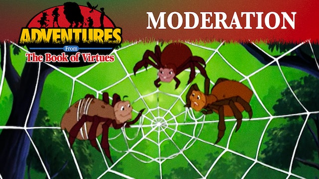 Moderation - The Spider's Two Feasts / The Goose That Laid the Golden Egg