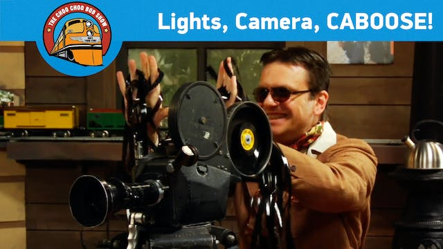 Lights, Camera, CABOOSE!