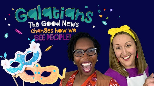 Galatians  Part 5 - The Good News Changes How We See People!