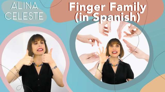 Kids Songs - Finger Family in Spanish by Alina Celeste Learning Languages
