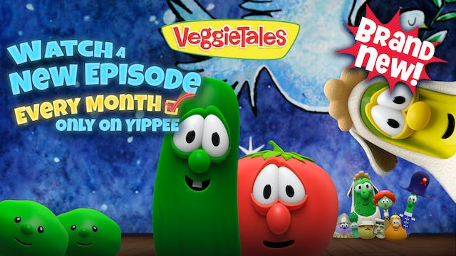 New VeggieTales Every Month!