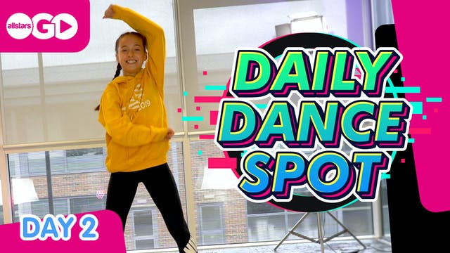 DAILY DANCE SPOT | Day 2