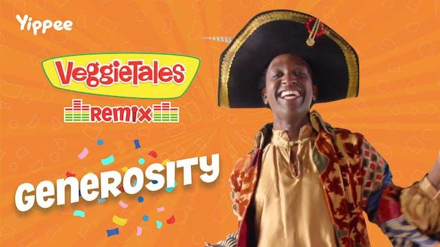 VeggieTales Remix - Generosity