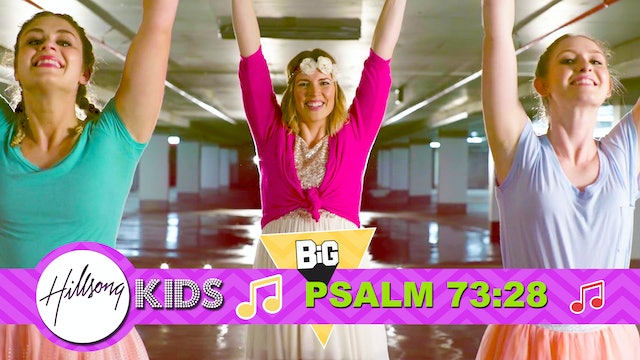POSITION | Big Word Psalm 73:28 (Actions & Music Video)