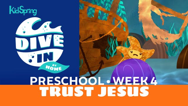 Week 4: Trust Jesus