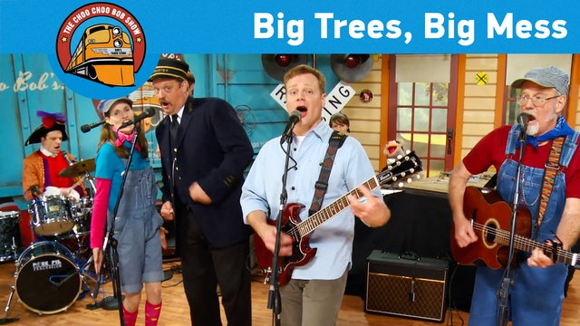 Big Trees, Big Mess