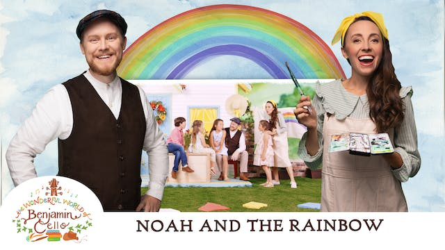 Episode 4   Noah and the Rainbow