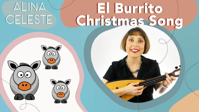 Christmas Songs for kids in Spanish by Alina Celeste - El Burrito