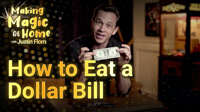 How to Eat a Dollar Bill