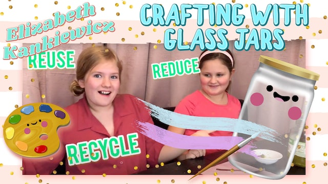 Crafting with Glass Jars!