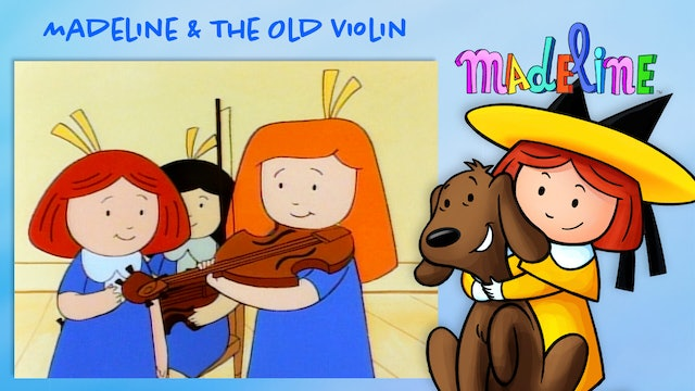 Madeline & The Old Violin