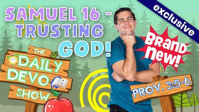#6 Trust - Trusting God!