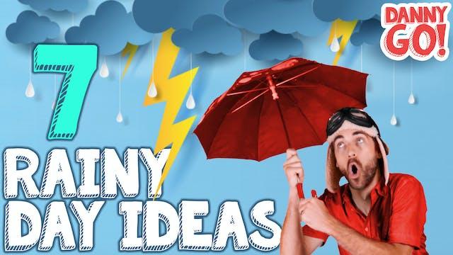 7 Imagination Ideas for a Rainy Day