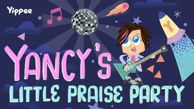 Yancy's Little Praise Party