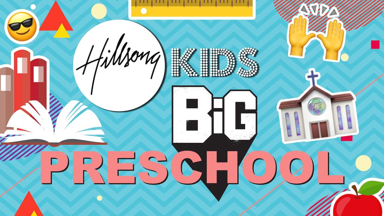 Hillsong Kids BIG Preschool