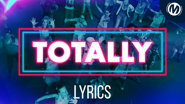 Lyrics Video | 01 | Totally