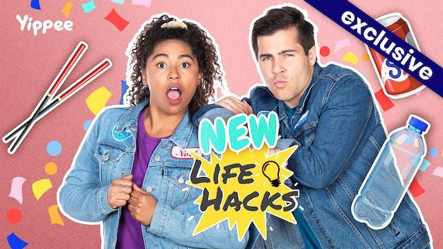 NEW Life Hacks!