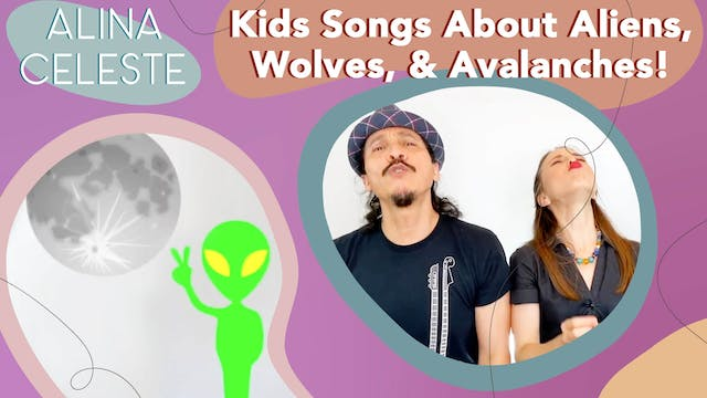 Kids Songs about Aliens, Wolves and A...
