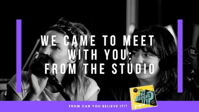 We Came To Meet With You | Hillsong Kids Live From Studio (Music Video)