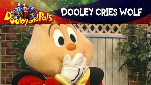 Dooley Cries Wolf