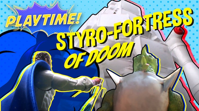 #2 - Styro-Fortress of Doom