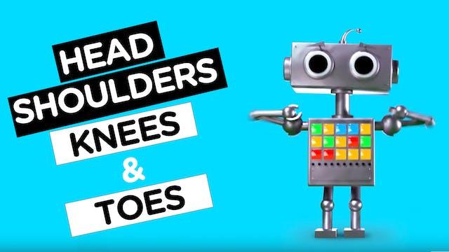 Head, Shoulders Knees & Toes