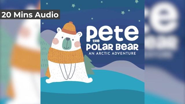 Pete the Polar Bear (Audio)