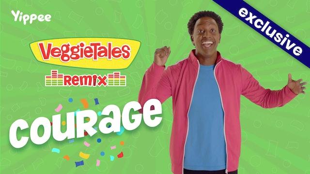 VeggieTales Remix - Courage