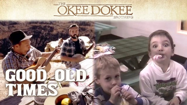 Good Old Times - The Okee Dokee Brothers