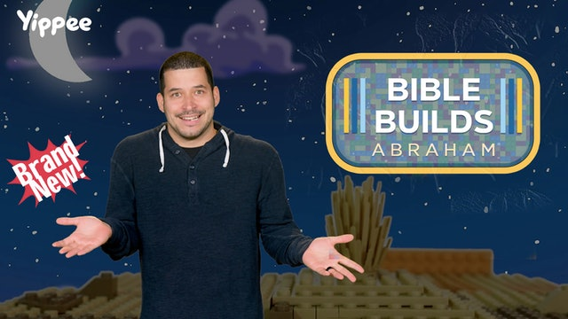 Bible Builds #4 - The Story of Abraham