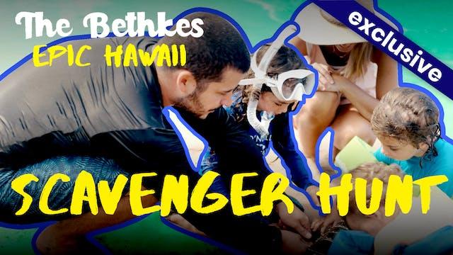 The Bethkes #9 - Scavenger Hunt