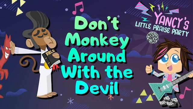 Don't Monkey Around With the Devil