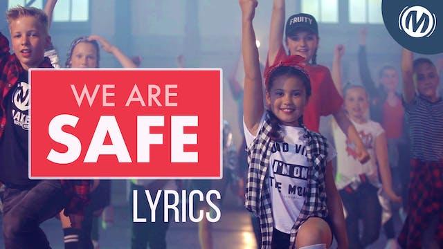 Lyrics Video | 02 | We Are Safe