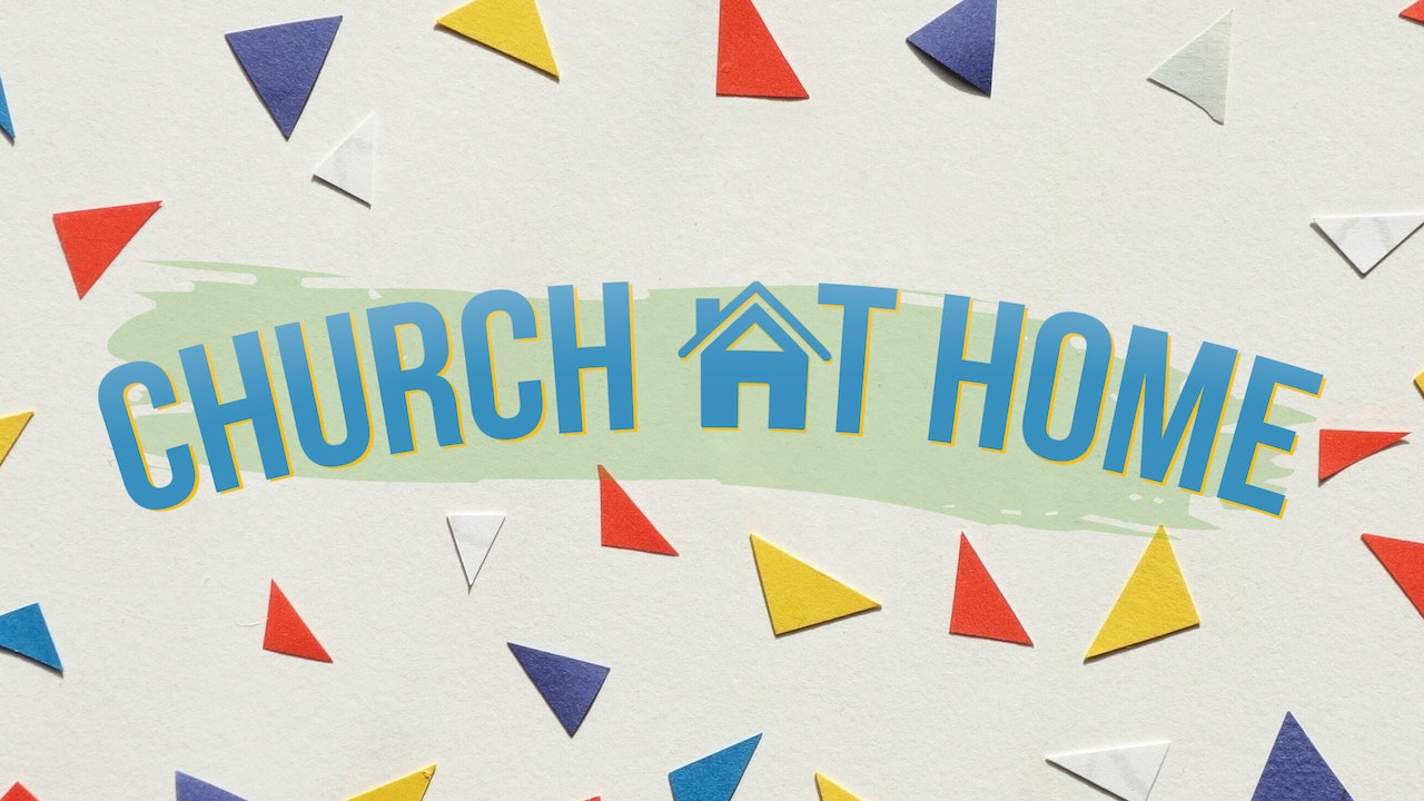 Best of Church at Home