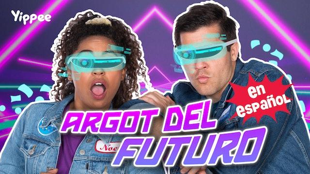 Argot del Futuro