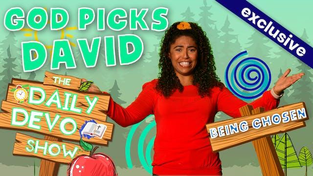 #157 - God Picks David