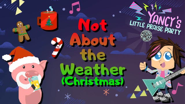 Not About the Weather (Christmas)