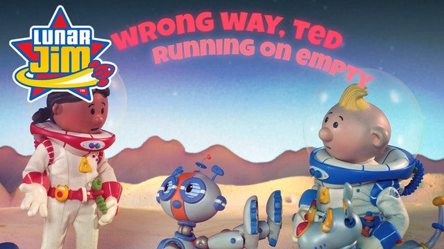Wrong Way, Ted / Running on Empty