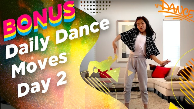Kira's Daily Dance Moves (Day 2)