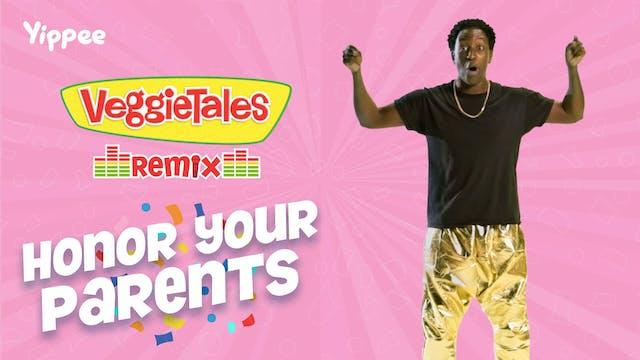 VeggieTales Remix - Honor Your Parents