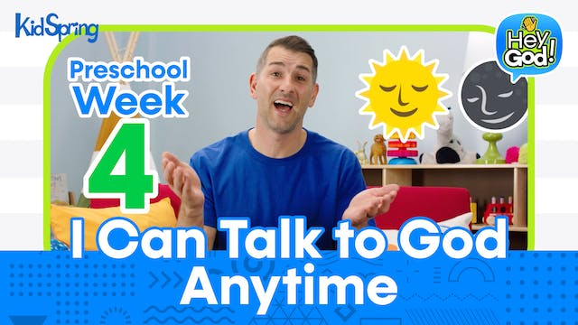 Hey God! | Preschool Week 4 | I Can T...