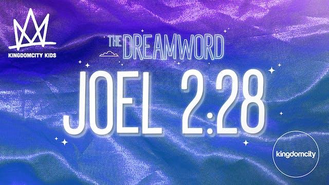 THE DREAMWORD | 11 | JOEL 2:28