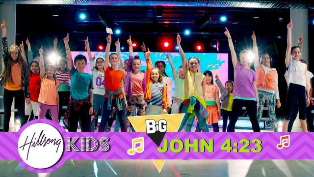 PRAISE | Big Word John 4:23 (Actions & Music Video)