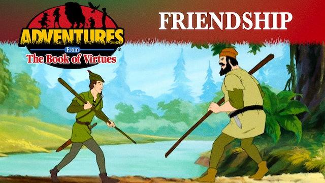 Friendship - Robin Hood & Little John