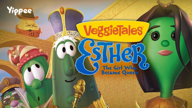 Esther: The Girl Who Became Queen